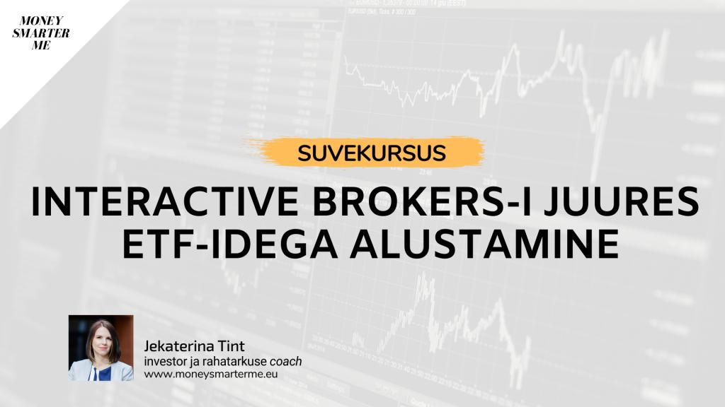 Interactive Brokers juures ETFidega alustamine